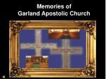 memories of garland apostolic church