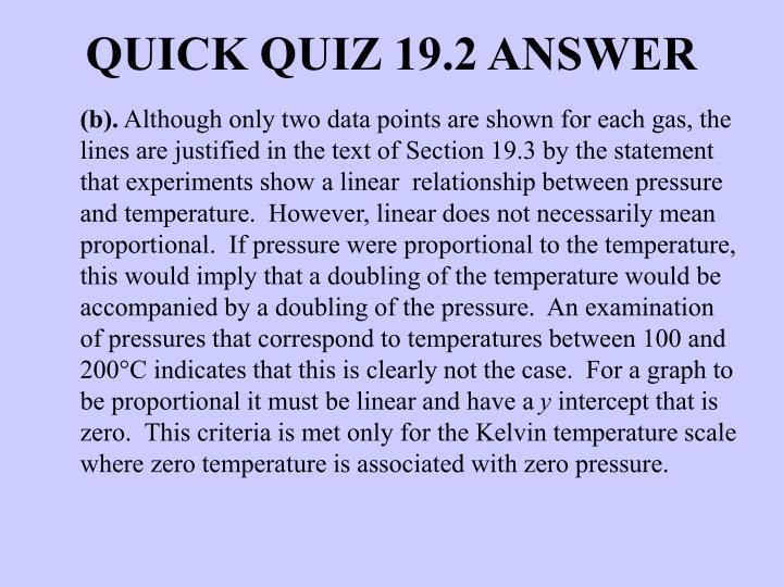 QUICK QUIZ 19.2 ANSWER