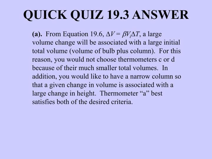 QUICK QUIZ 19.3 ANSWER