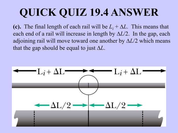 QUICK QUIZ 19.4 ANSWER