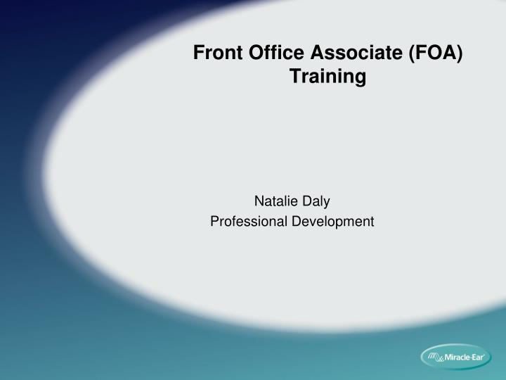 PPT - Front Office Associate (FOA) Training PowerPoint