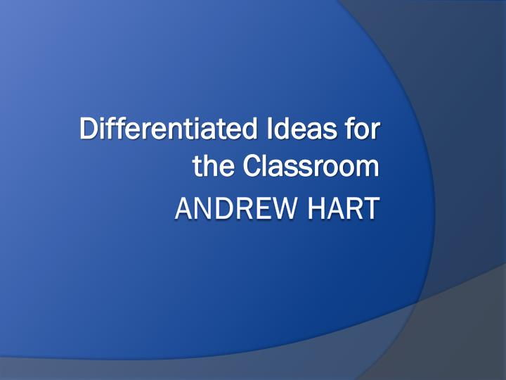 differentiated ideas for the classroom n.