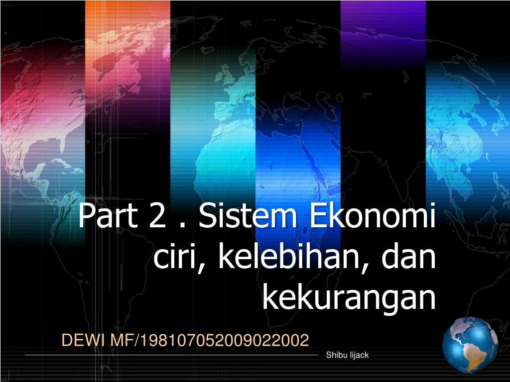 PPT - Part 1 . Masalah Pokok Ekonomi PowerPoint ...