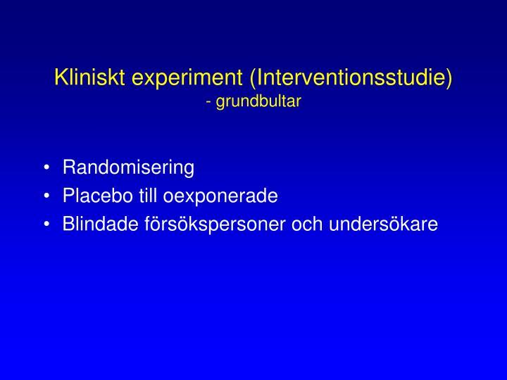 Kliniskt experiment (Interventionsstudie)