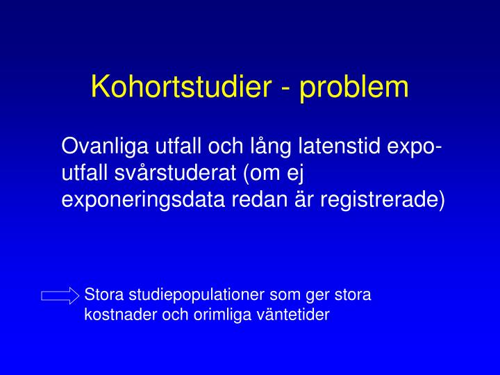 Kohortstudier - problem