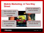 mobile marketing a two way street