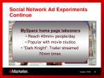social network ad experiments continue