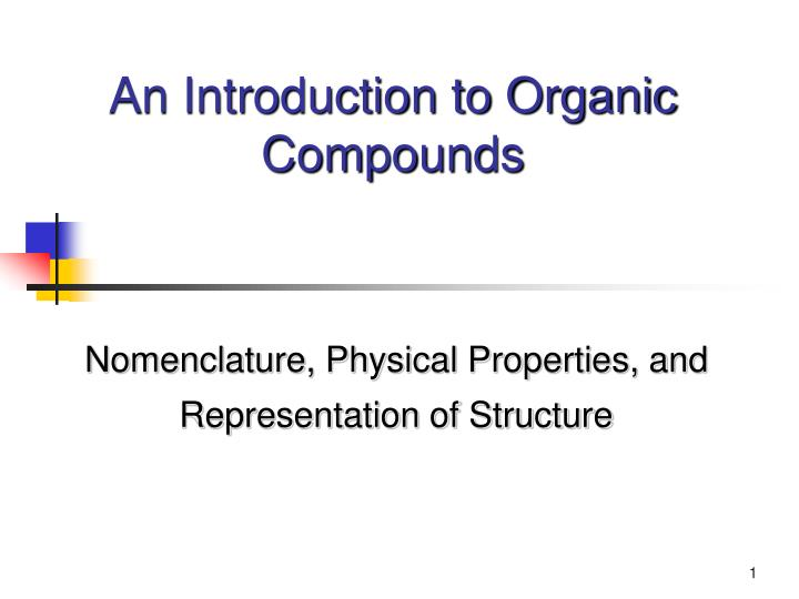 an introduction to organic compounds n.