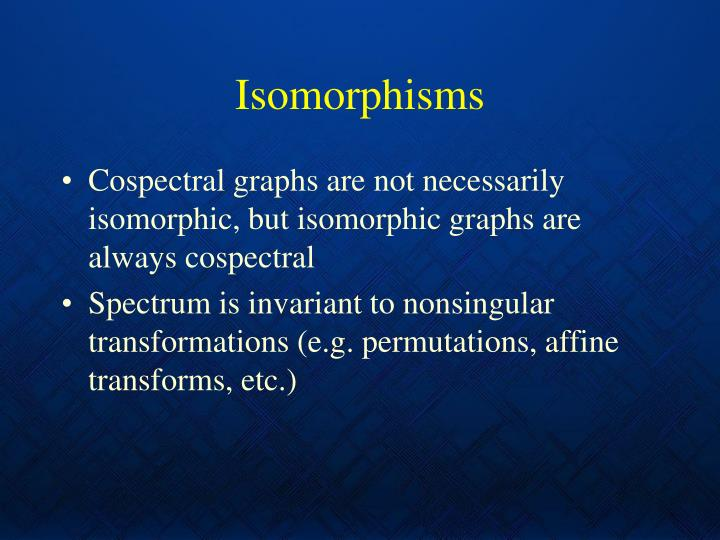 Isomorphisms