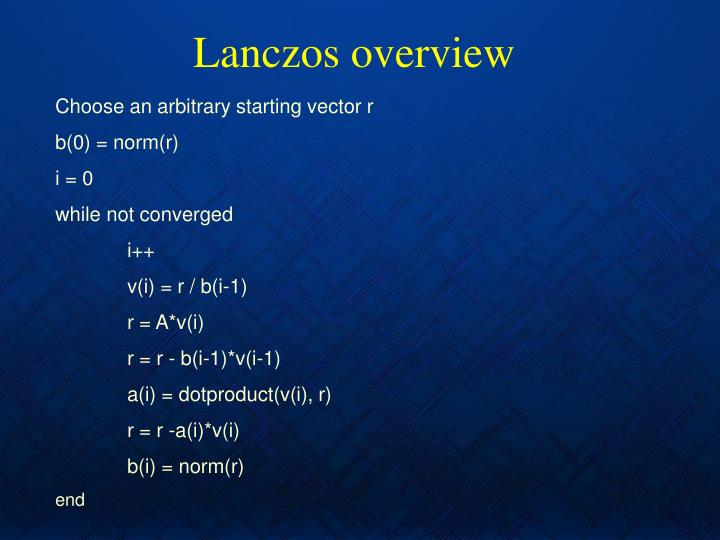 Lanczos overview