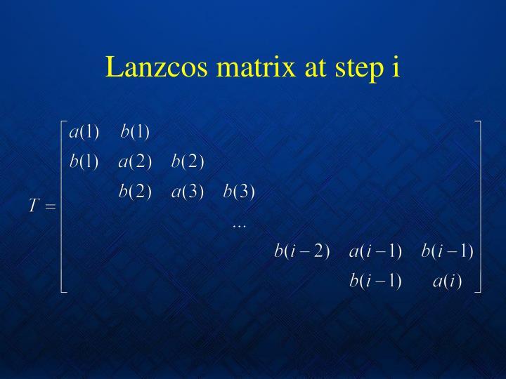 Lanzcos matrix at step i
