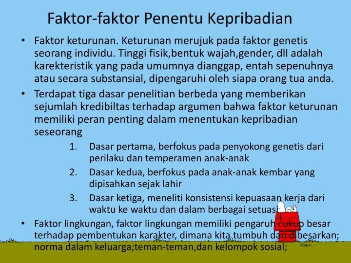 Faktor faktor penentu kepribadian