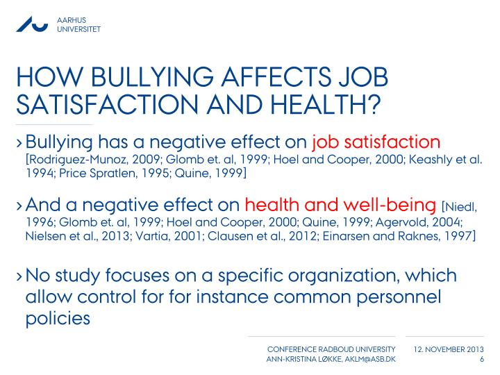 affect and job satisfaction a study A study published by the international archives of occupational and environmental health found that workers who report low job satisfaction experienced several other issues at work as a side effect.