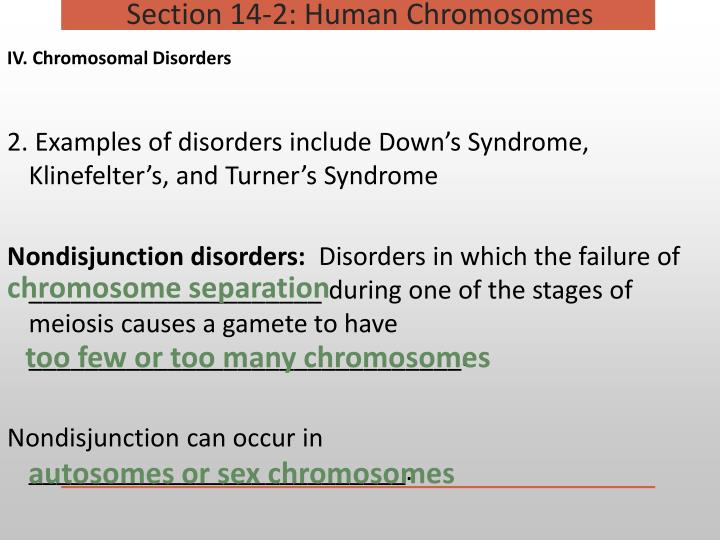 IV. Chromosomal Disorders