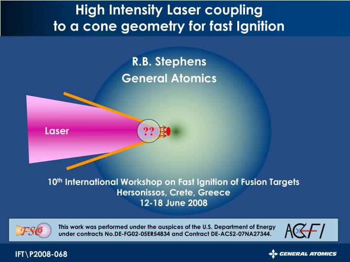 High intensity laser coupling to a cone geometry for fast ignition