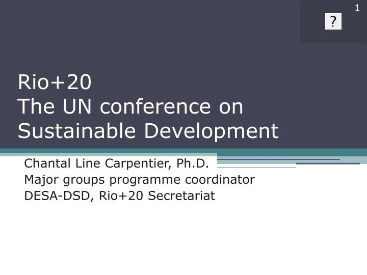 rio 20 the un conference on sustainable development n.
