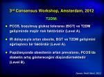 3 rd consensus workshop amsterdam 20122