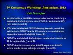 3 rd consensus workshop amsterdam 20128