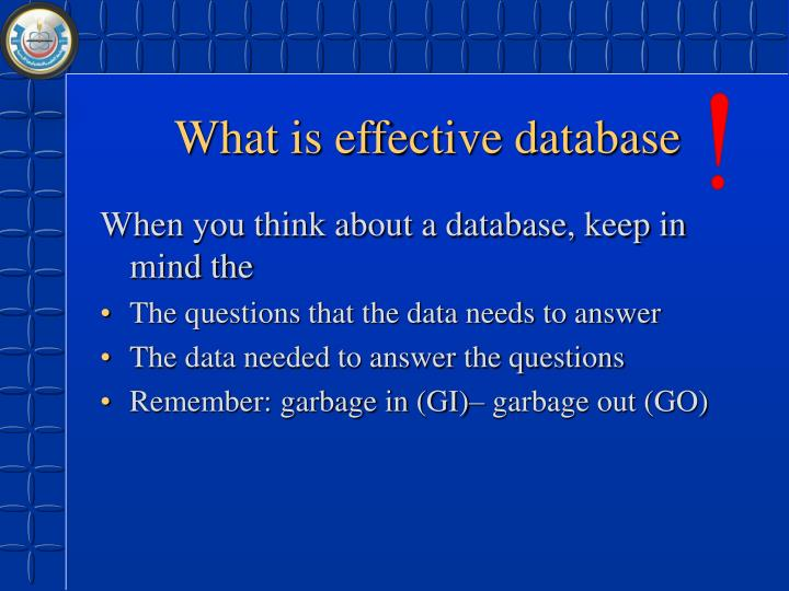 What is effective database
