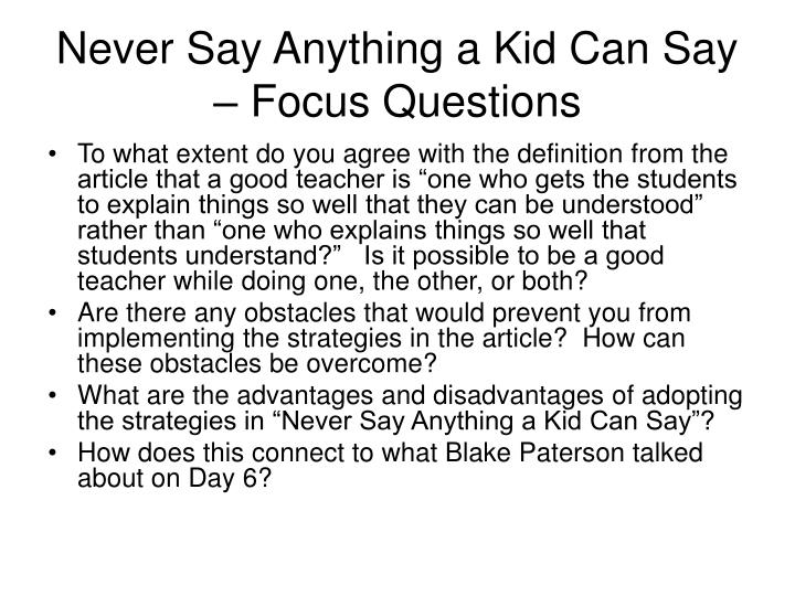 Never Say Anything a Kid Can Say – Focus Questions