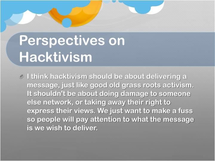 hacktivism essay The anonymous movement: hacktivism as an emerging form of political participation by galina mikhaylova, ms a thesis submitted to the graduate council of.