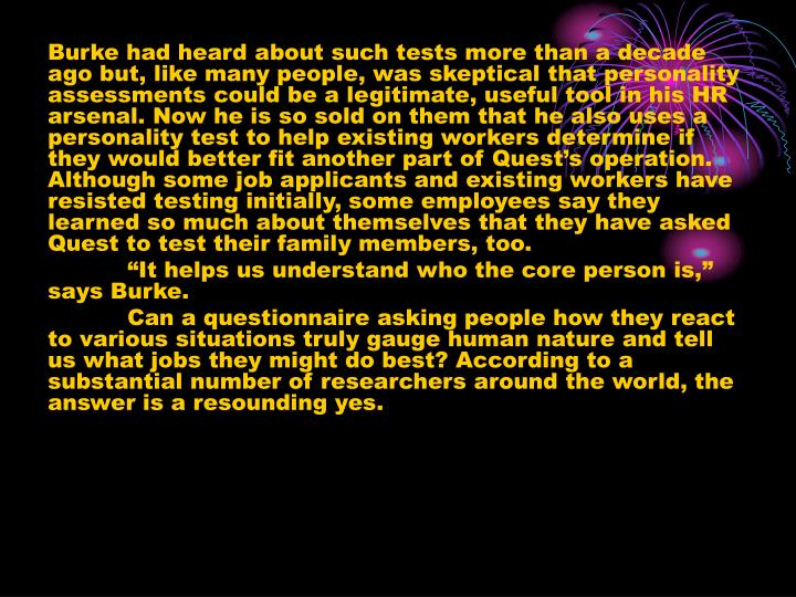 Burke had heard about such tests more than a decade ago but, like many people, was skeptical that pe...