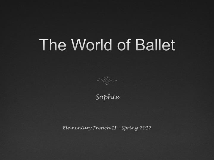 the world of ballet n.