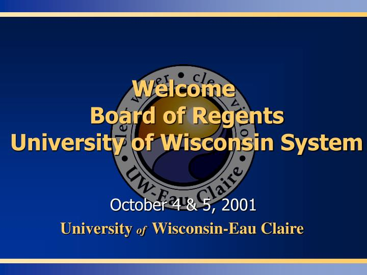 welcome board of regents university of wisconsin system n.