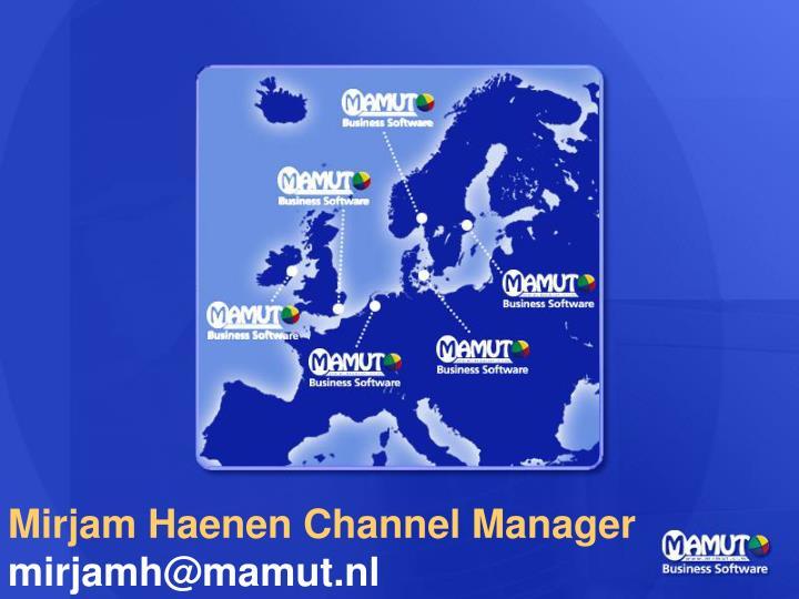 Mirjam Haenen Channel Manager