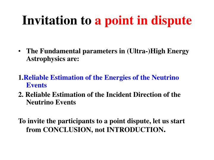 Invitation to a point in dispute