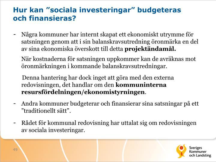 """Hur kan """"sociala investeringar"""" budgeteras och finansieras?"""