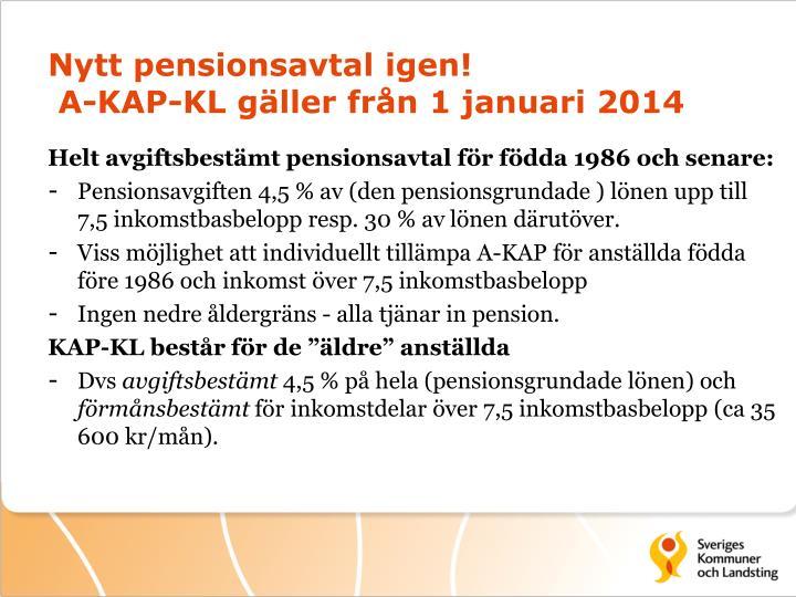 Nytt pensionsavtal igen!