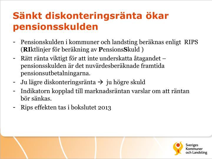 Sänkt diskonteringsränta ökar pensionsskulden