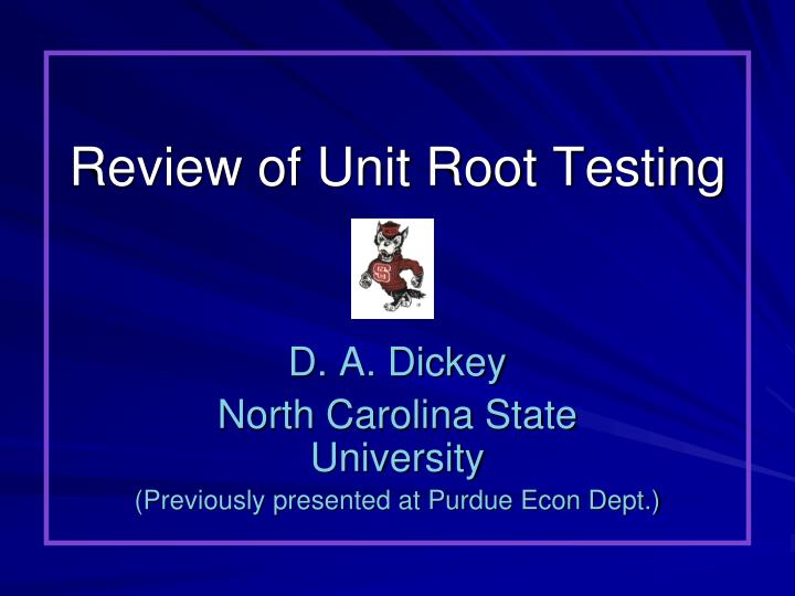 review of unit root testing n.