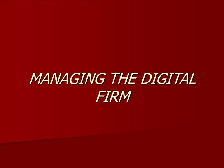 managing the digital firm n.