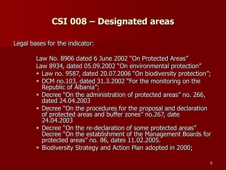 CSI 008 – Designated areas