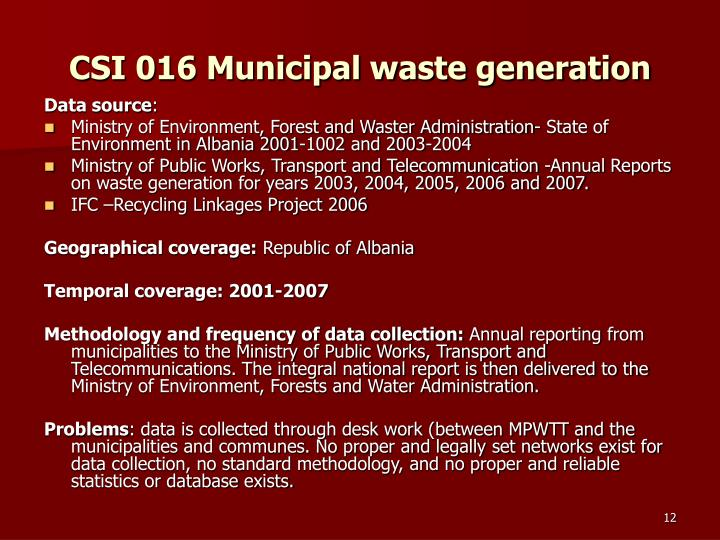 CSI 016 Municipal waste generation