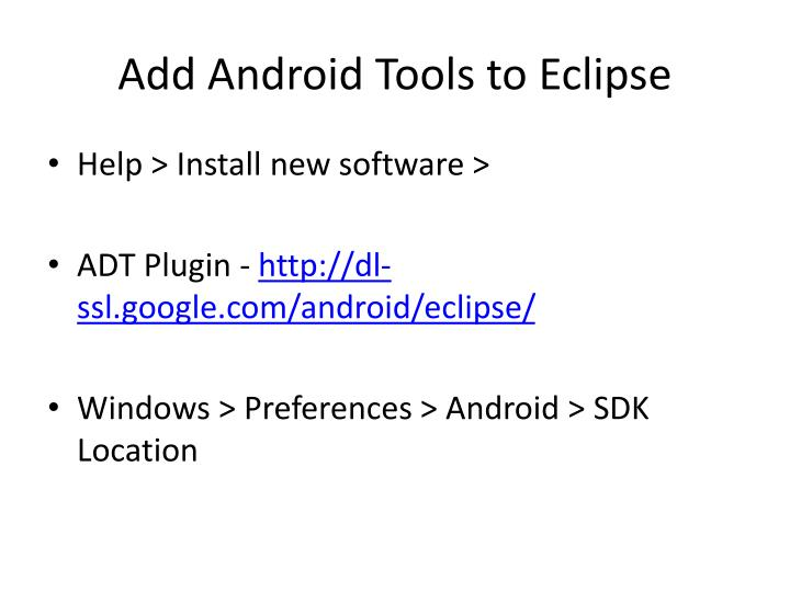 Add Android Tools to Eclipse