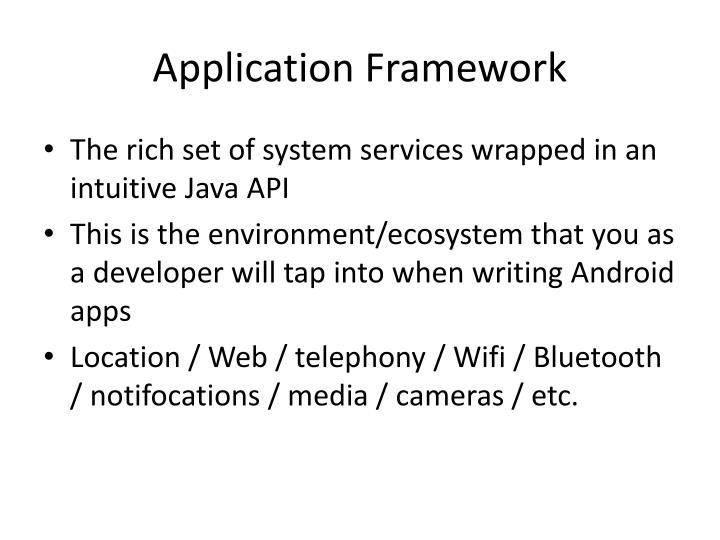 Application Framework
