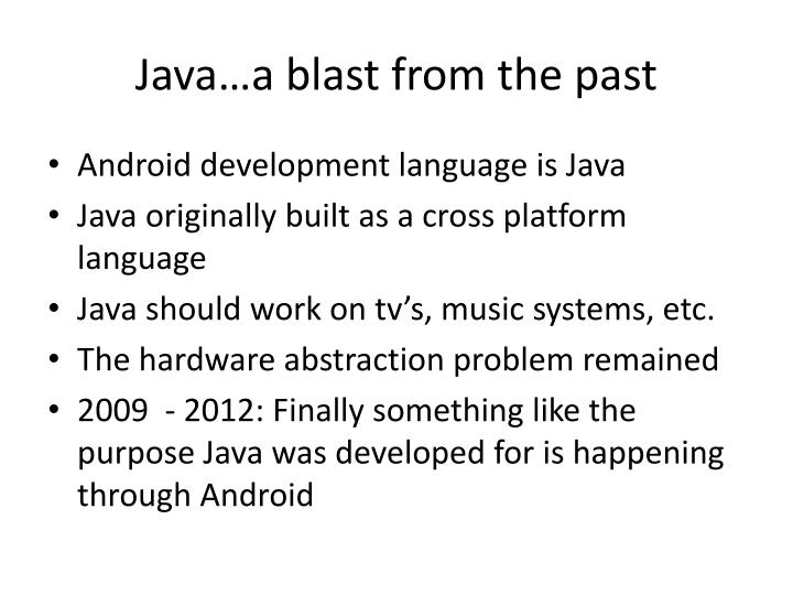 Java a blast from the past