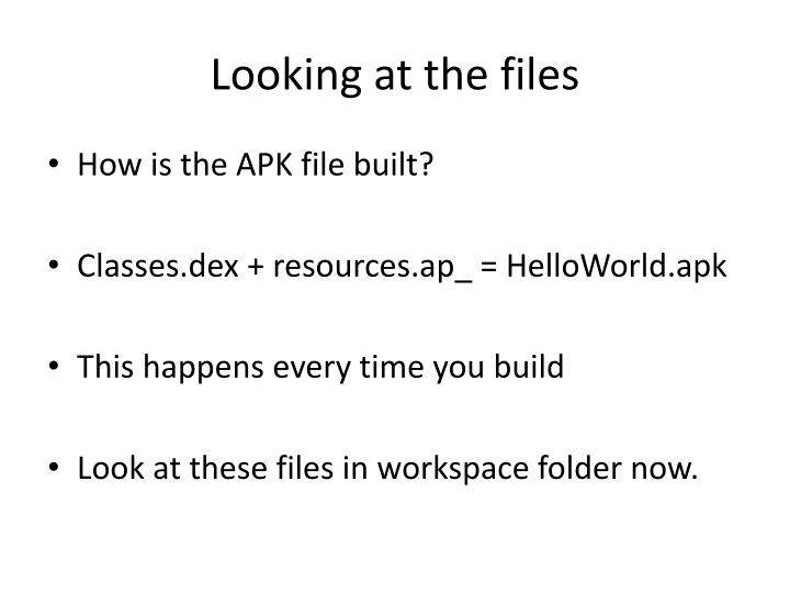 Looking at the files