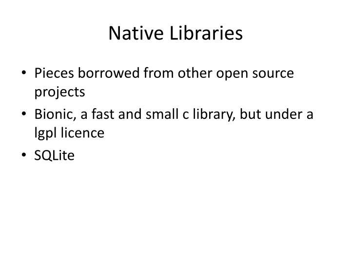 Native Libraries