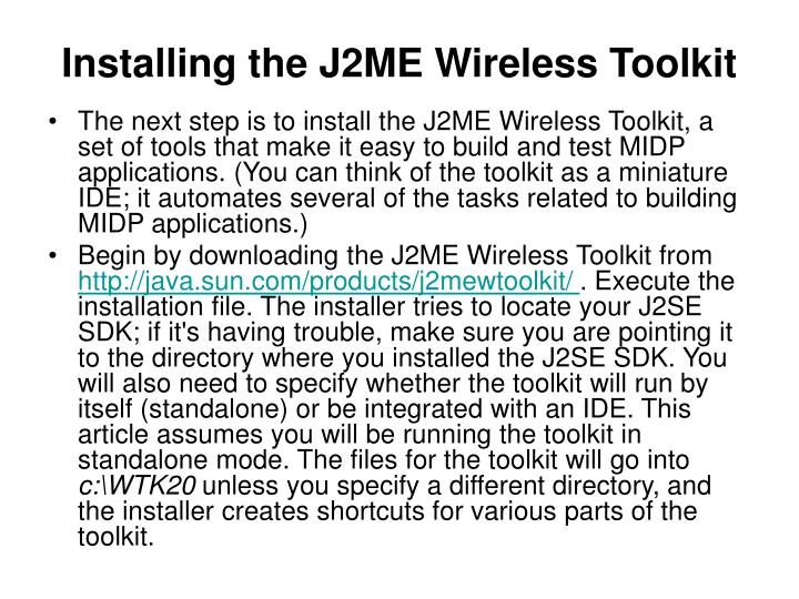Installing the J2ME Wireless Toolkit