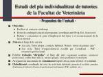 estudi del pla individualitzat de tutories de la facultat de veterin ria15