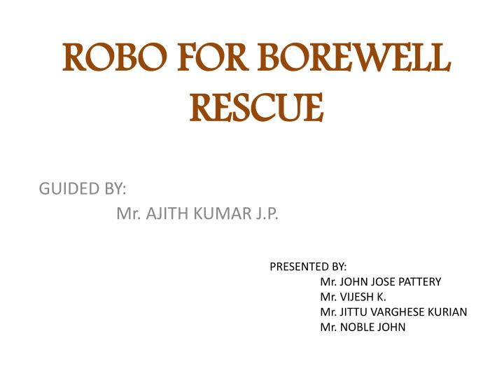 robo for borewell rescue n.