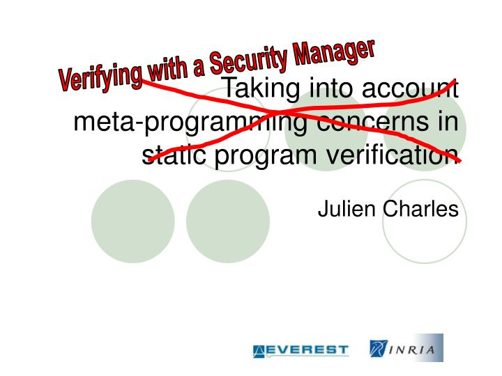 Taking into account meta programming concerns in static program verification