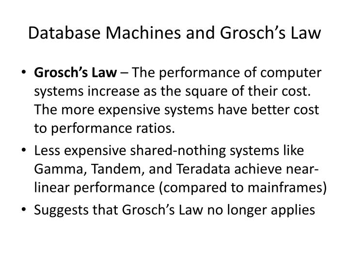 Database Machines and Grosch's Law