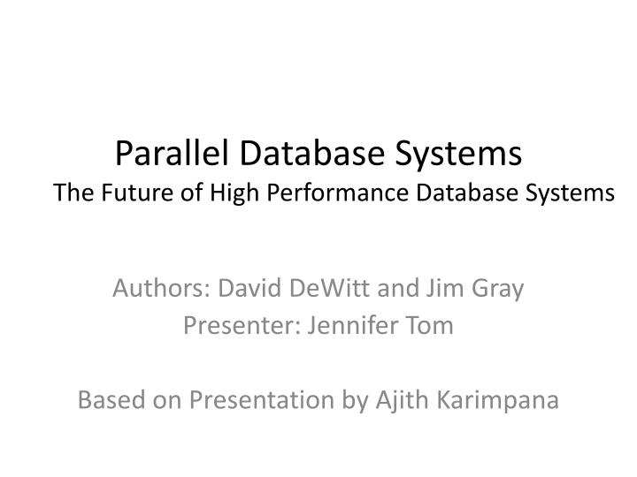 Parallel database systems the future of high performance database systems