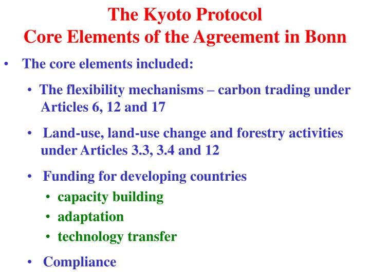 The kyoto protocol core elements of the agreement in bonn