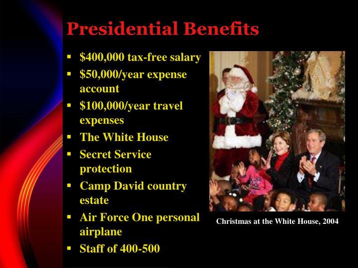 Presidential Benefits